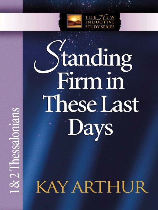 Standing Firm in These Last Days (eBook): 1 & 2 Thessalonians